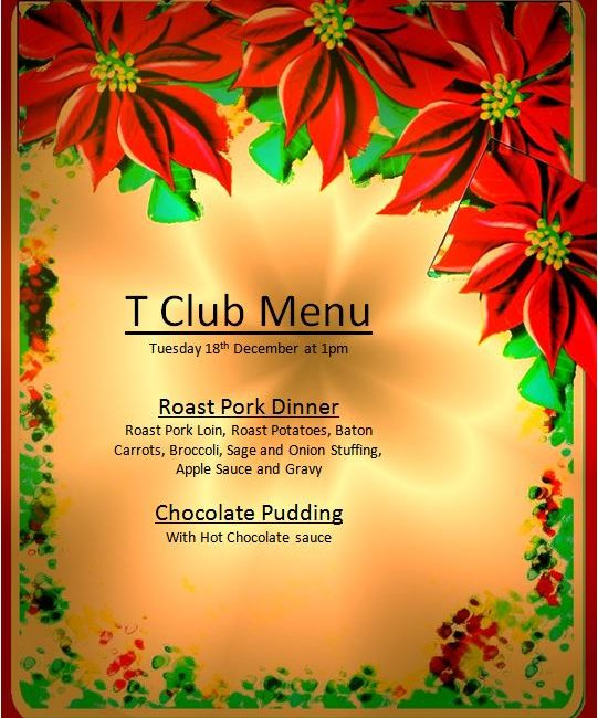 18 December : T-Club Christmas Roast Dinner