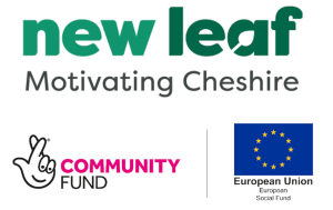 New Leaf Motivating Cheshire | National Lottery Community Fund | European Union Social Fund